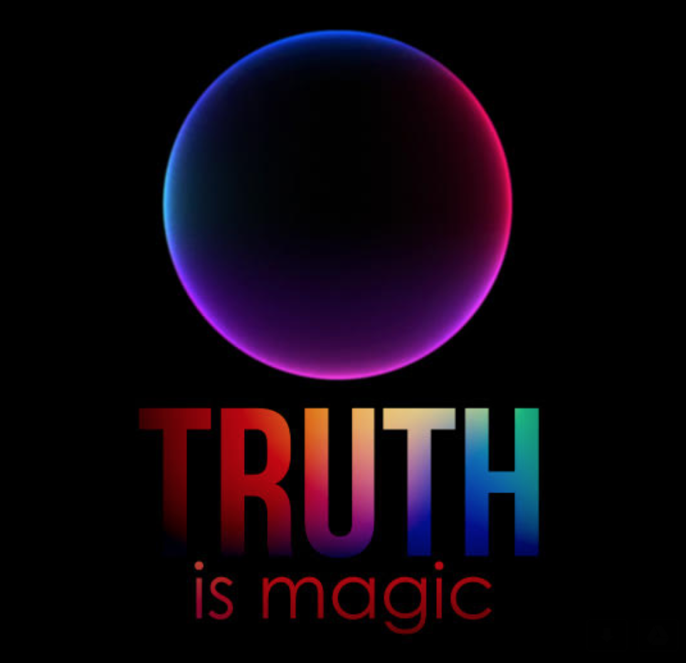 TRUTH is Magic